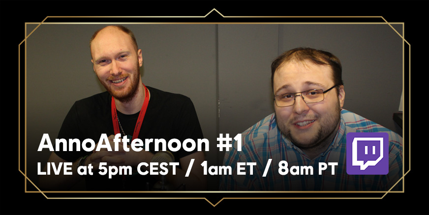 AnnoAfternoon: LIVE at 5pm CEST