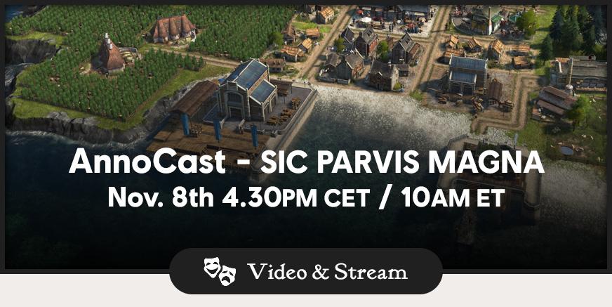 AnnoCast 06 – Sic parvis magna – 10:30 EST