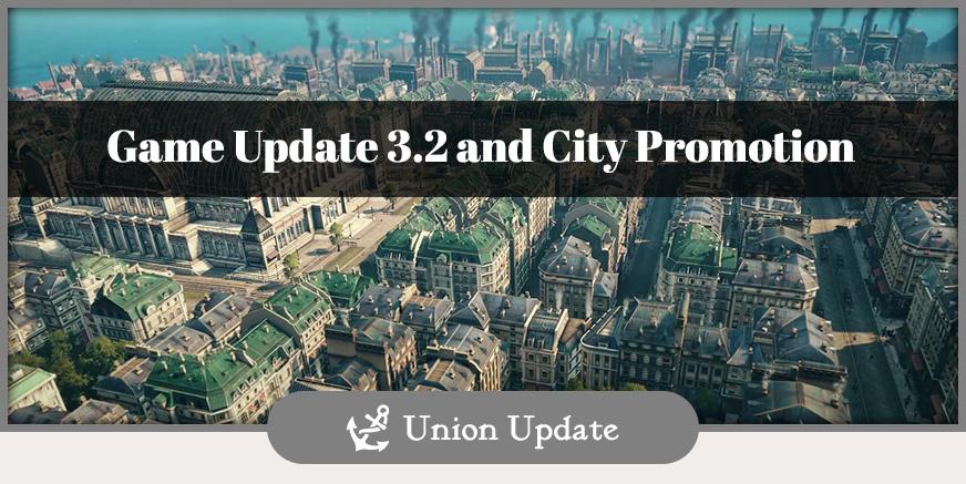 Union Update: Game Update 3.2