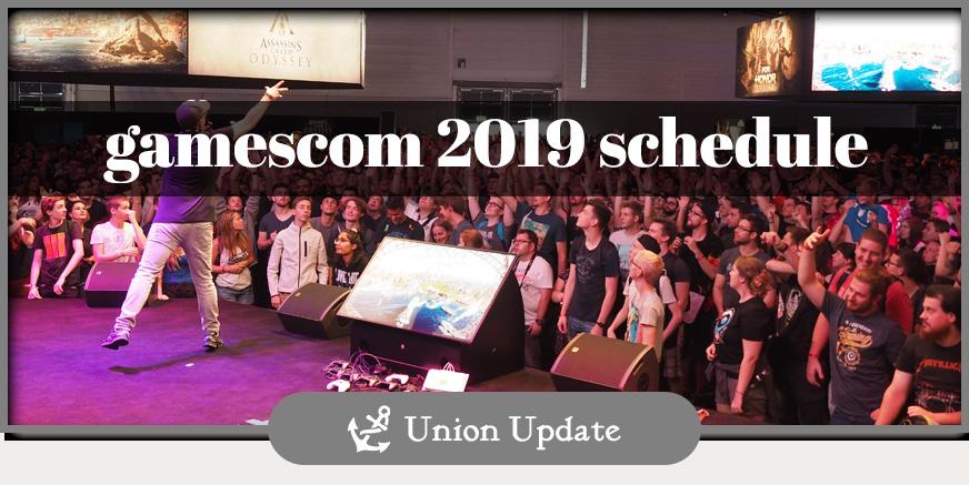 Union Update: gamescom 2019