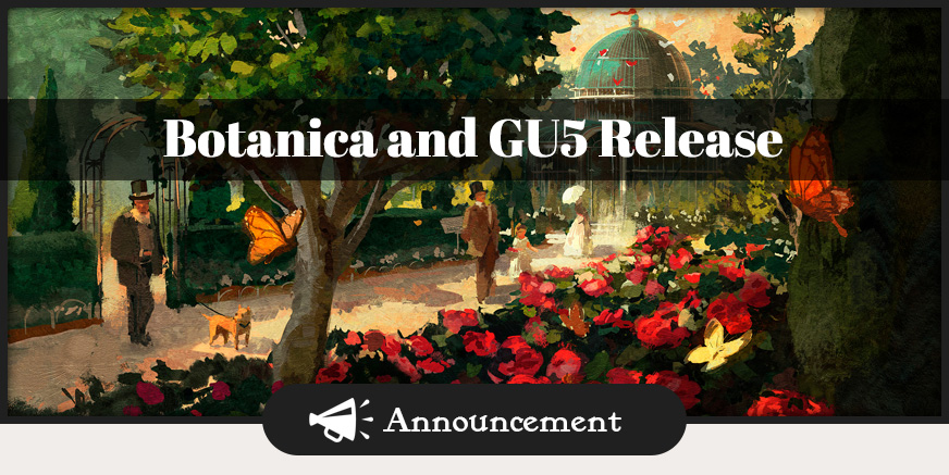 Botanica and GU5 Release