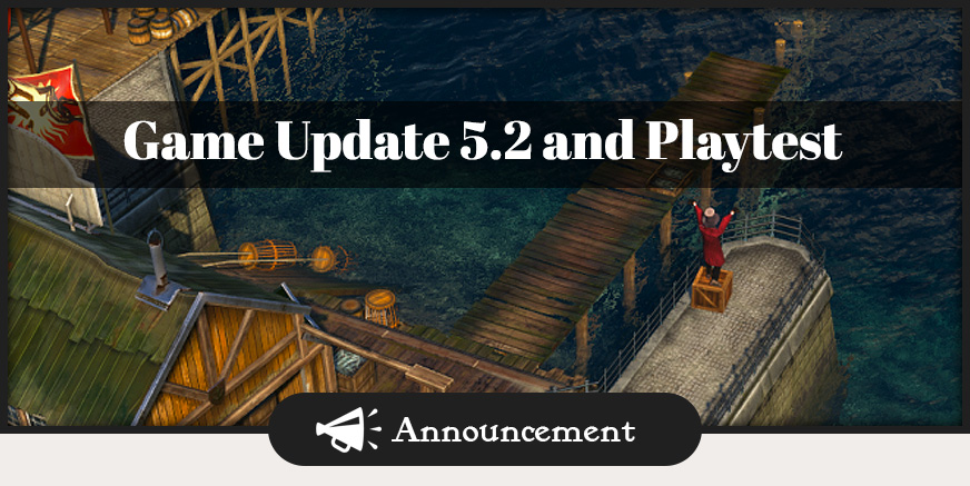 Game Update 5.2 und Playtest