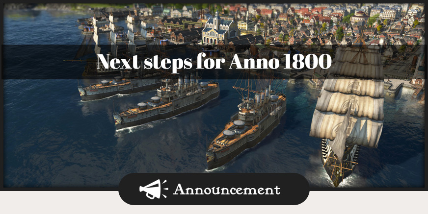 The next steps for Anno 1800