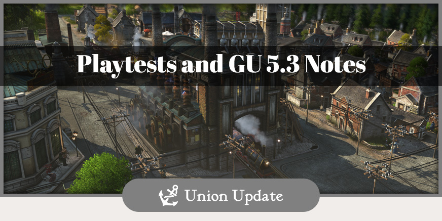 GU5.3 and upcoming Playtest