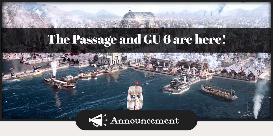 The Passage, Holiday Pack and GU 6 are here!