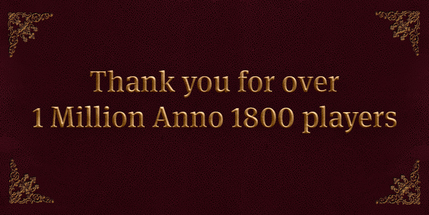 Celebrating more than 1 Million Anno 1800 players