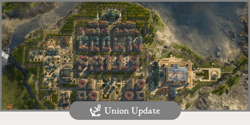 Union Update: Anno 2070 Afternoon und Community Spotlight