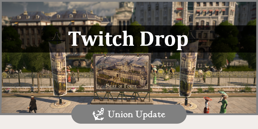 Twitch Drop Event: Seat of Power