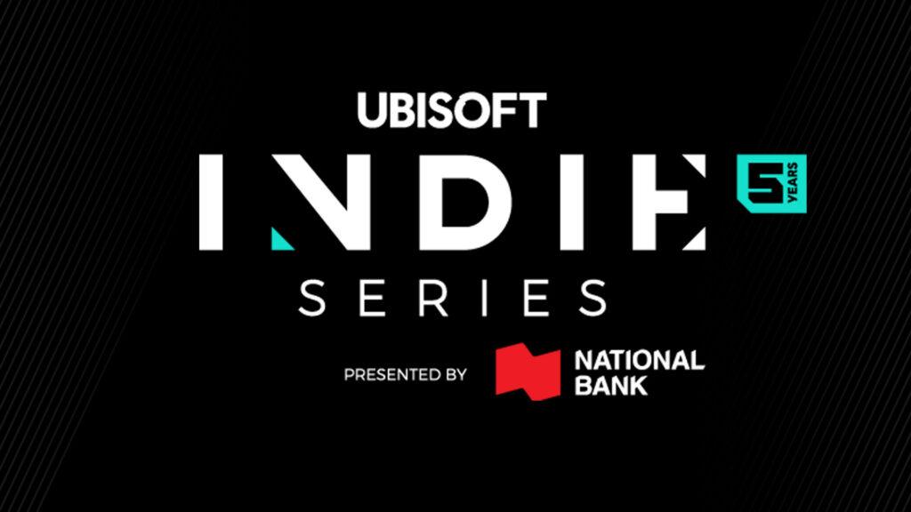 Ubisoft Indie Series presented by National Bank